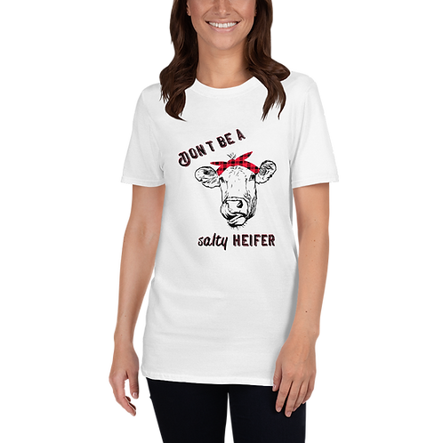 Don't Be a Salty Heifer Short-Sleeve Unisex T-Shirt