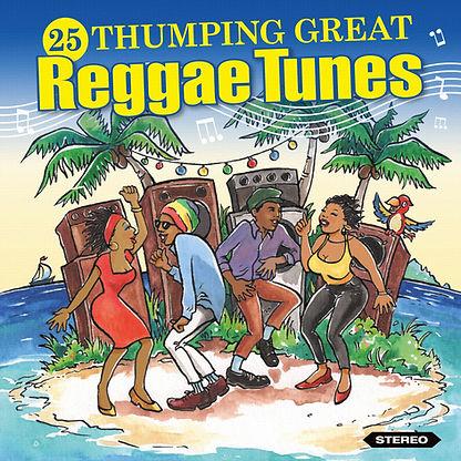 25 Thumping Great Reggae Tunes Packshot.