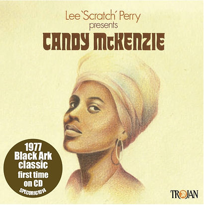 CANDY McKENZIE 'LEE SCRATCH PERRY PRESEN