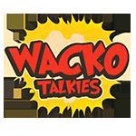 Wacko Talkies-copy.png