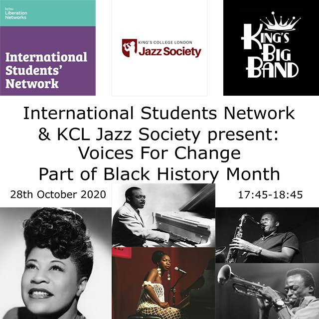 International Students network & KCL Jazz Society present: Voices For Change. Part of Black History Month (Poster)