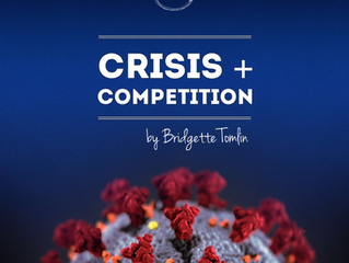 Crisis + Competition