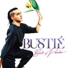 Bustie - Birds Of Paradise
