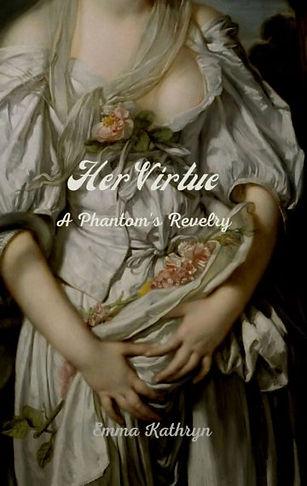 Books by Autistic Authors. Autistic Author Emma Kathryn Writes Her Virtue - A Phantom's Revelry.
