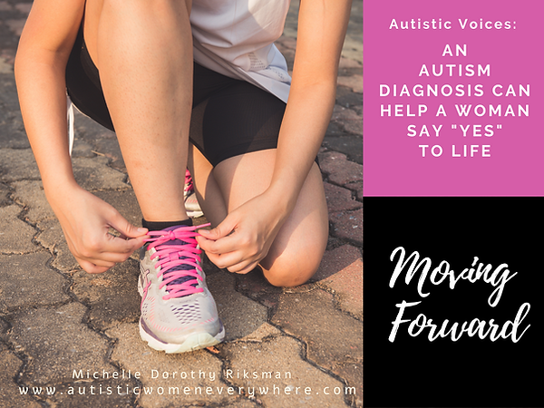 Autism Quotes by Autistic Women. A Woman Receives a Positive Autism Diagnosis.