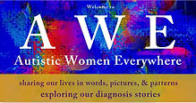 Autistic Women Everywhere Share Useful Information About Their Lived Experience of Autism.