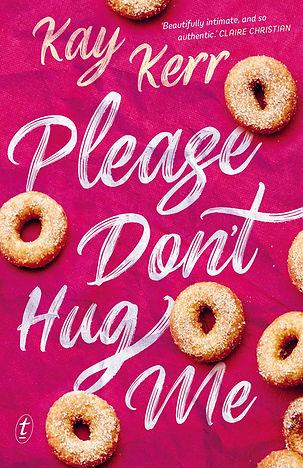 Books by Autistic Authors. Autistic Author Kay Kerr Writes Please Don't Hug Me.