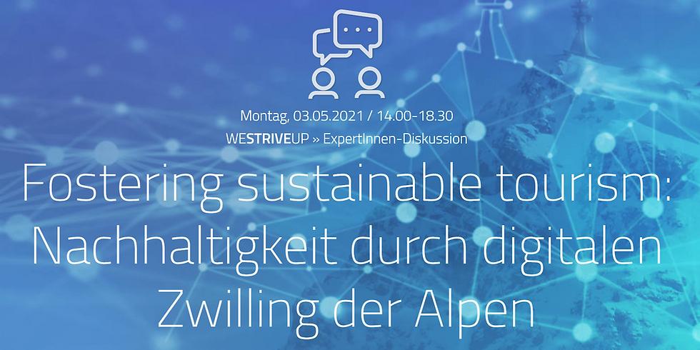 Fostering sustainable tourism: Nachhaltigkeit durch digitalin Zwilling der Alpend