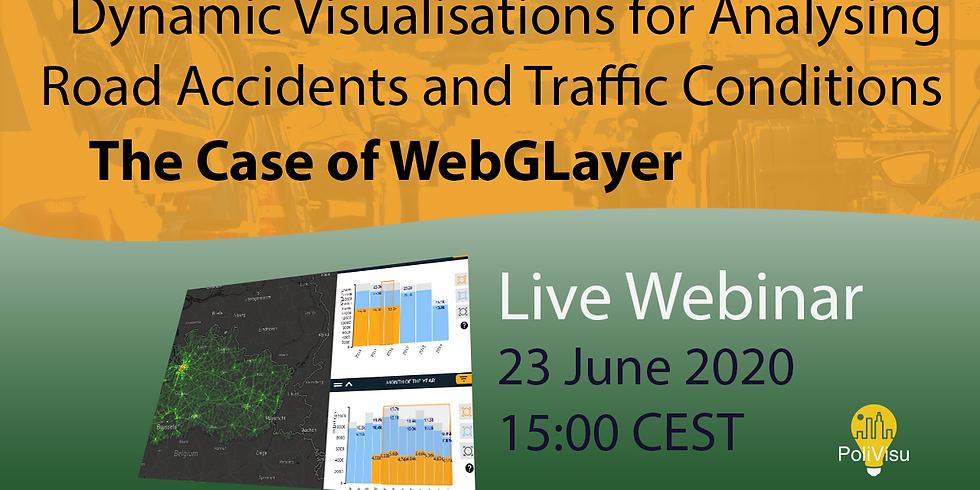 PoliVisu Webinar on Dynamic Visualisations: The Case of WebGLayer