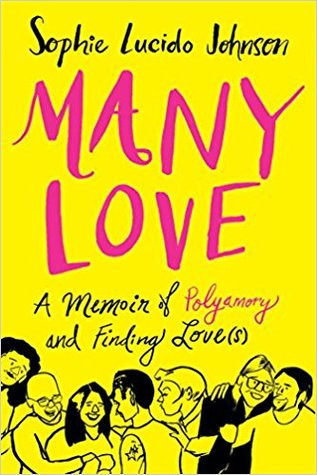 Review of Many Love: A Memoir of Polyamory and Finding Love