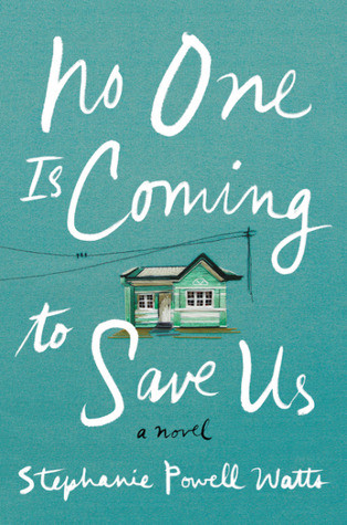 Review of No One Is Coming to Save Us