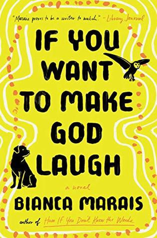Review of If You Want to Make God Laugh