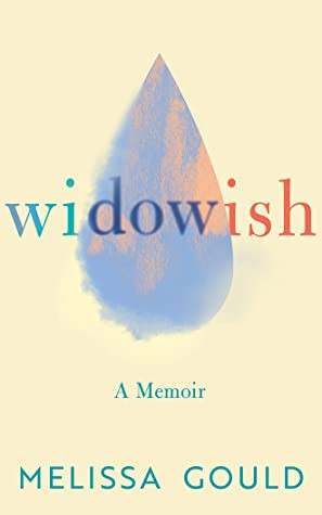 Review of Widowish: A Memoir