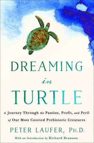 Review of Dreaming in Turtle: A Journey Through the Passion, Profit, and Peril of Our Most Coveted P