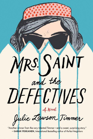 Review of Mrs. Saint and the Defectives