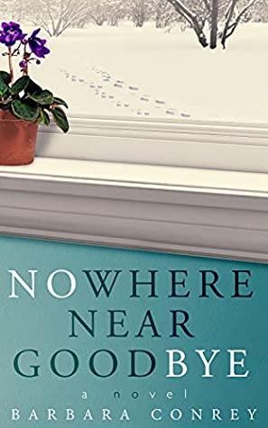 Review of Nowhere Near Goodbye