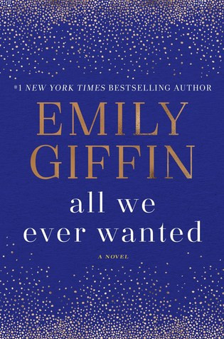 Review of All We Ever Wanted