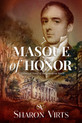 Review of Masque of Honor: A Historical Novel of the American South