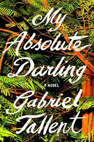 Review of My Absolute Darling