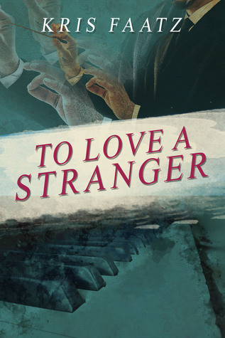 Review of To Love a Stranger