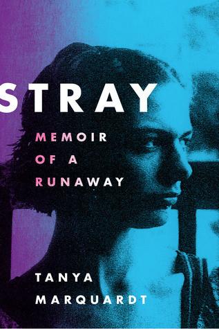 Review of Stray: Memoir of a Runaway