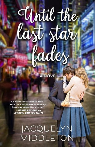 Review of Until the Last Star Fades
