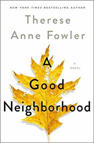 Review of A Good Neighborhood