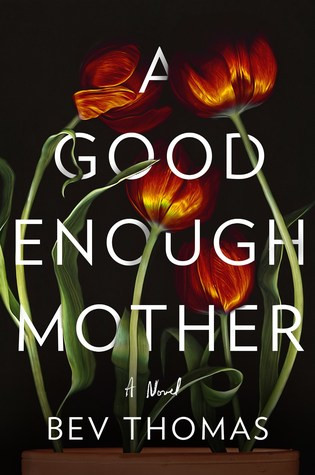 Review of A Good Enough Mother