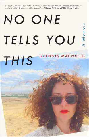 Review of No One Tells You This: A Memoir