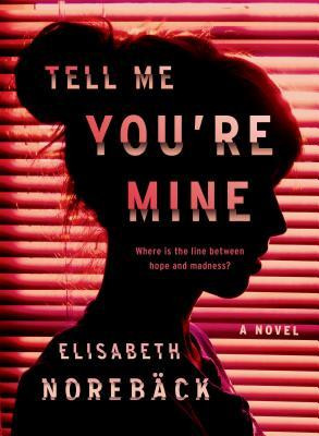 Review of Tell Me You're Mine