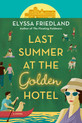 Review of Last Summer at the Golden Hotel