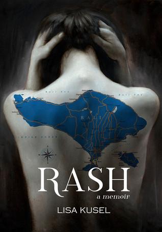 Review of Rash: a memoir
