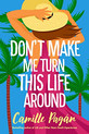 Review of Don't Make Me Turn this Life Around