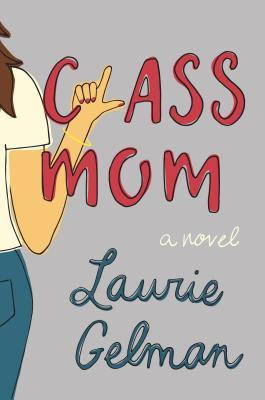 Review of Class Mom