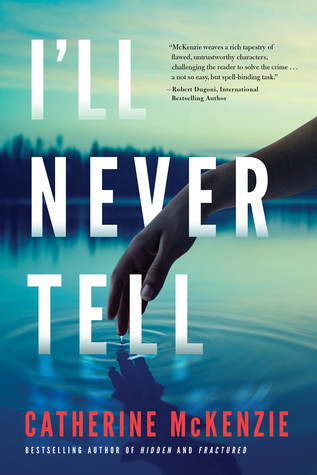 Review of I'll Never Tell
