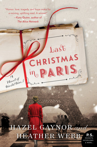 Review of Last Christmas in Paris: A Novel of World War I