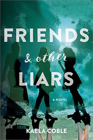 Review of Friends & other Liars