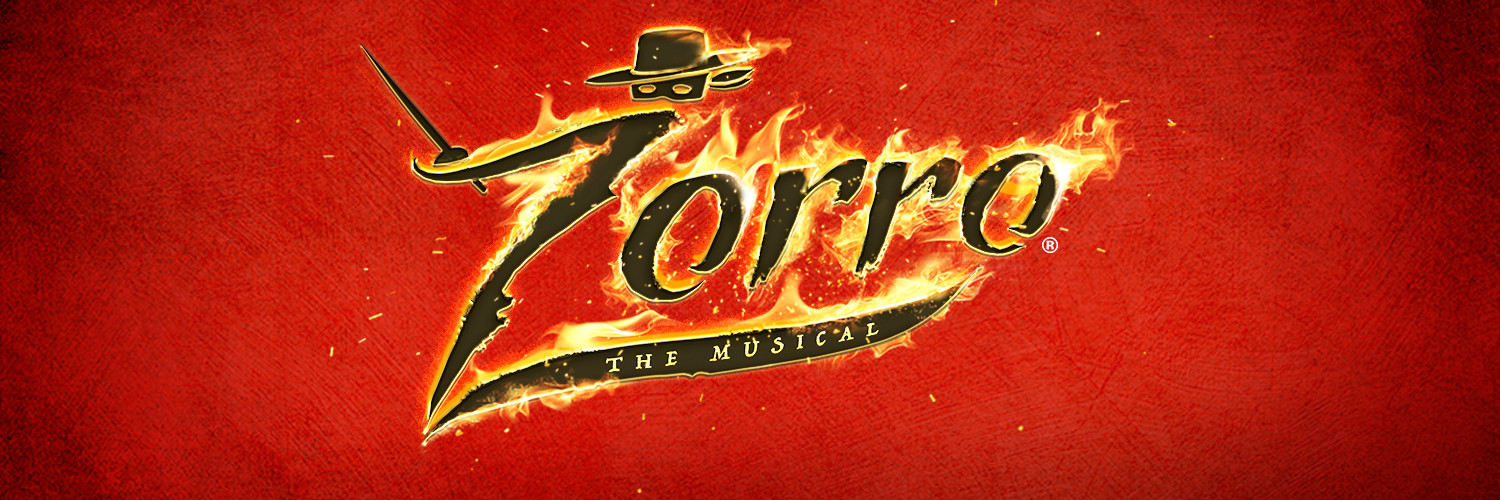 Zorro The Musical. New dates to be announced.