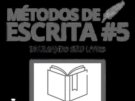 Métodos de escrita #5 - Você está divulgando seu livro?