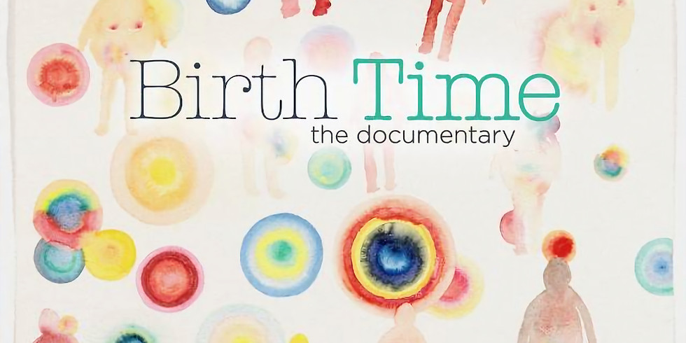 Birth Time Documentary Screening