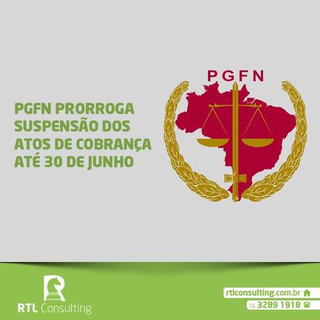 PGFN prorroga suspensão dos atos de cobrança