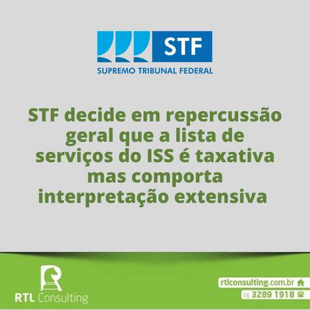 A lista de serviços do ISS é taxativa mas comporta interpretação extensiva