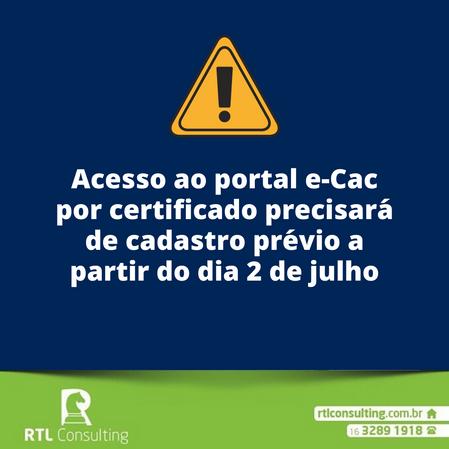 Acesso ao portal e-Cac por certificado precisará de cadastro prévio