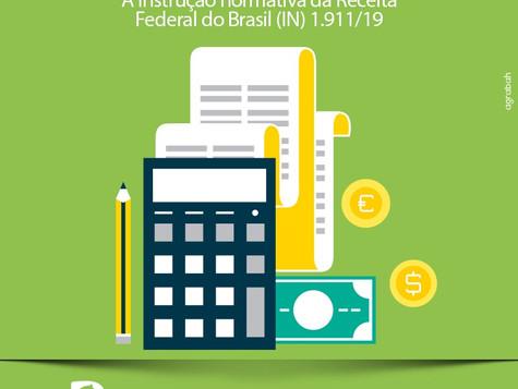 """A instrução normativa da Receita Federal do Brasil (IN) 1.911/19 – """"O recolhido"""" x """"O destacado"""""""