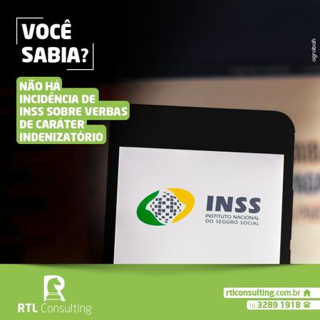 Você Sabia? Não há incidência de INSS sobre verbas de caráter indenizatórias!