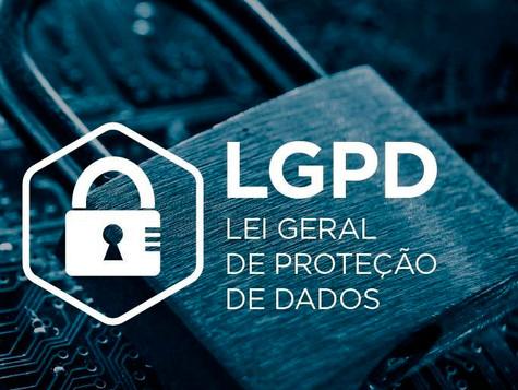 LGPD:LeiGeraldeProteçãodeDados - Por quedevemos nos atentar? Ecomoseajustar àLei?