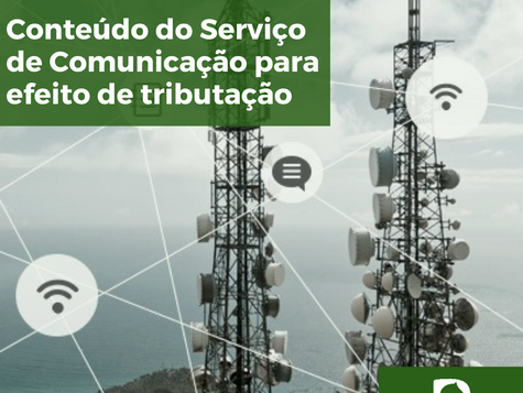 Conteúdo do Serviço de Comunicação para efeito de tributação