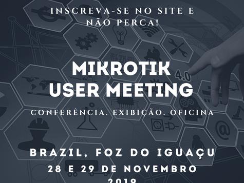 MikroTik User Meeting - Foz do Iguaçu
