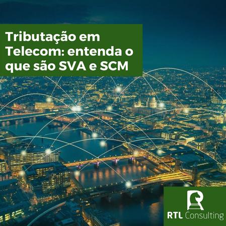 Tributação em Telecom: entenda o que são SVA e SCM