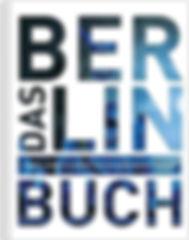 Das Berlin Buch_ Highlights einer faszin